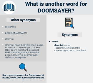 doomsayer, synonym doomsayer, another word for doomsayer, words like doomsayer, thesaurus doomsayer