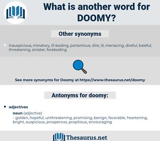 doomy, synonym doomy, another word for doomy, words like doomy, thesaurus doomy