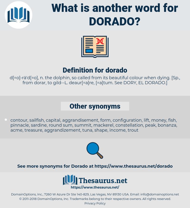 dorado, synonym dorado, another word for dorado, words like dorado, thesaurus dorado