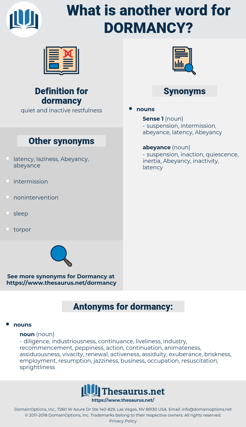 dormancy, synonym dormancy, another word for dormancy, words like dormancy, thesaurus dormancy