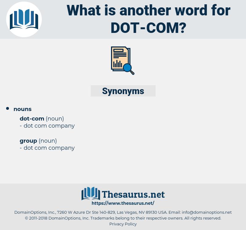 dot-com, synonym dot-com, another word for dot-com, words like dot-com, thesaurus dot-com