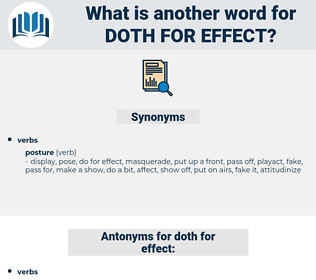 doth for effect, synonym doth for effect, another word for doth for effect, words like doth for effect, thesaurus doth for effect