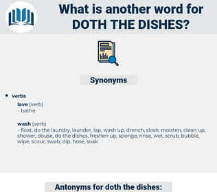 doth the dishes, synonym doth the dishes, another word for doth the dishes, words like doth the dishes, thesaurus doth the dishes