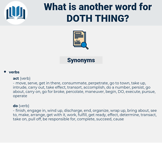doth thing, synonym doth thing, another word for doth thing, words like doth thing, thesaurus doth thing