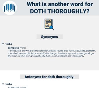 doth thoroughly, synonym doth thoroughly, another word for doth thoroughly, words like doth thoroughly, thesaurus doth thoroughly