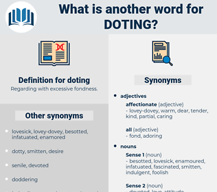 doting, synonym doting, another word for doting, words like doting, thesaurus doting