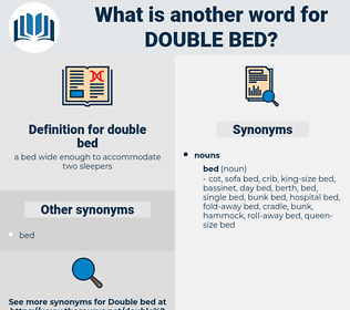 double bed, synonym double bed, another word for double bed, words like double bed, thesaurus double bed