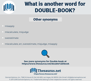 double-book, synonym double-book, another word for double-book, words like double-book, thesaurus double-book