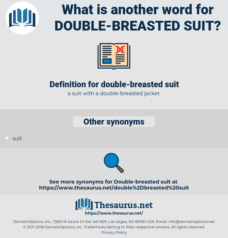 double-breasted suit, synonym double-breasted suit, another word for double-breasted suit, words like double-breasted suit, thesaurus double-breasted suit