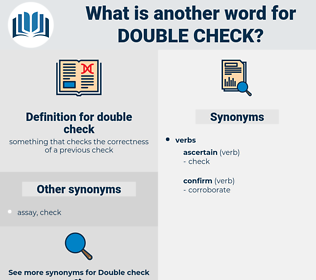 double-check, synonym double-check, another word for double-check, words like double-check, thesaurus double-check