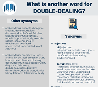 Double dealing, synonym Double dealing, another word for Double dealing, words like Double dealing, thesaurus Double dealing