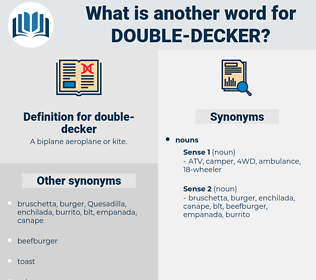double-decker, synonym double-decker, another word for double-decker, words like double-decker, thesaurus double-decker