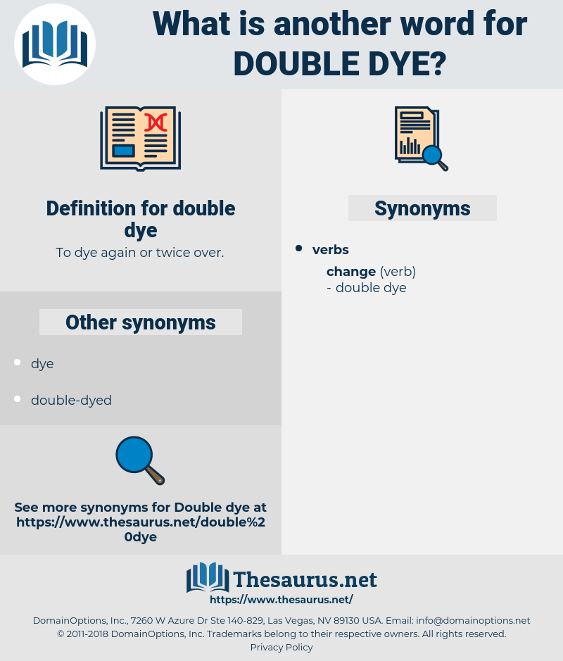 double dye, synonym double dye, another word for double dye, words like double dye, thesaurus double dye
