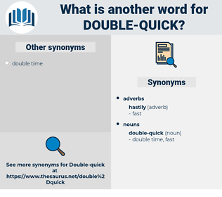 double-quick, synonym double-quick, another word for double-quick, words like double-quick, thesaurus double-quick