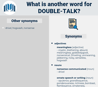 double talk, synonym double talk, another word for double talk, words like double talk, thesaurus double talk