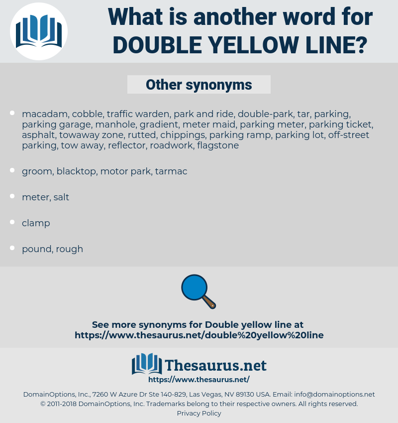 double yellow line, synonym double yellow line, another word for double yellow line, words like double yellow line, thesaurus double yellow line