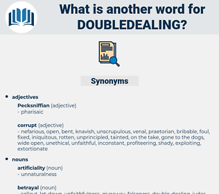 doubledealing, synonym doubledealing, another word for doubledealing, words like doubledealing, thesaurus doubledealing