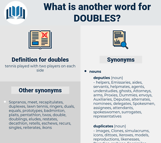 doubles, synonym doubles, another word for doubles, words like doubles, thesaurus doubles