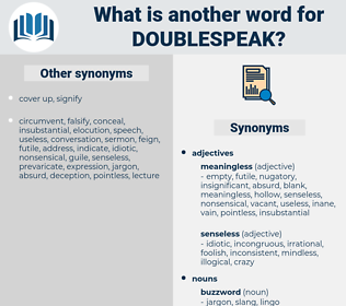 doublespeak, synonym doublespeak, another word for doublespeak, words like doublespeak, thesaurus doublespeak