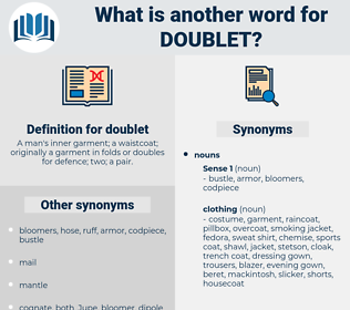 doublet, synonym doublet, another word for doublet, words like doublet, thesaurus doublet