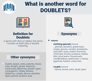Doublets, synonym Doublets, another word for Doublets, words like Doublets, thesaurus Doublets