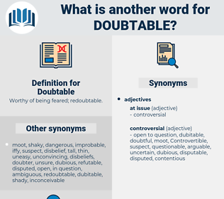 Doubtable, synonym Doubtable, another word for Doubtable, words like Doubtable, thesaurus Doubtable