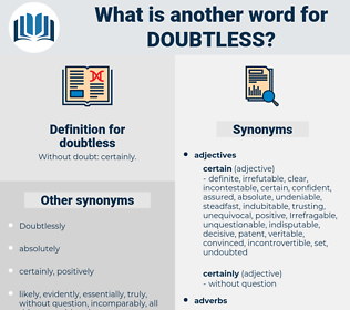 doubtless, synonym doubtless, another word for doubtless, words like doubtless, thesaurus doubtless