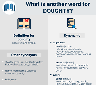 doughty, synonym doughty, another word for doughty, words like doughty, thesaurus doughty