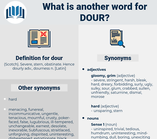 dour, synonym dour, another word for dour, words like dour, thesaurus dour