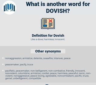 Dovish, synonym Dovish, another word for Dovish, words like Dovish, thesaurus Dovish