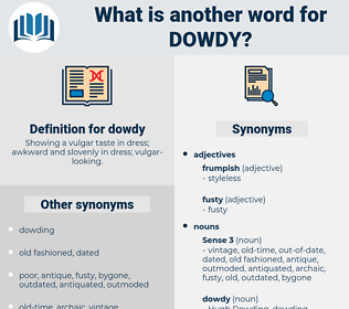 dowdy, synonym dowdy, another word for dowdy, words like dowdy, thesaurus dowdy