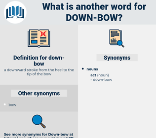 down-bow, synonym down-bow, another word for down-bow, words like down-bow, thesaurus down-bow