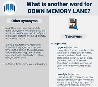 down memory lane, synonym down memory lane, another word for down memory lane, words like down memory lane, thesaurus down memory lane
