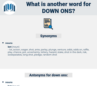 down ons, synonym down ons, another word for down ons, words like down ons, thesaurus down ons