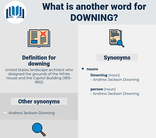 downing, synonym downing, another word for downing, words like downing, thesaurus downing
