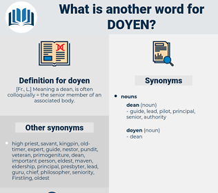 doyen, synonym doyen, another word for doyen, words like doyen, thesaurus doyen