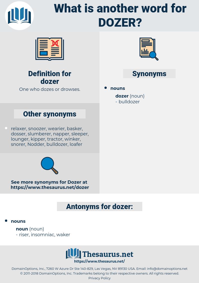 dozer, synonym dozer, another word for dozer, words like dozer, thesaurus dozer