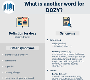 dozy, synonym dozy, another word for dozy, words like dozy, thesaurus dozy