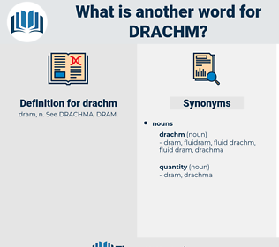drachm, synonym drachm, another word for drachm, words like drachm, thesaurus drachm