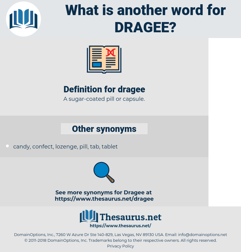dragee, synonym dragee, another word for dragee, words like dragee, thesaurus dragee