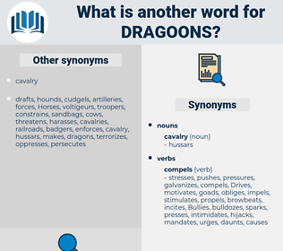 dragoons, synonym dragoons, another word for dragoons, words like dragoons, thesaurus dragoons