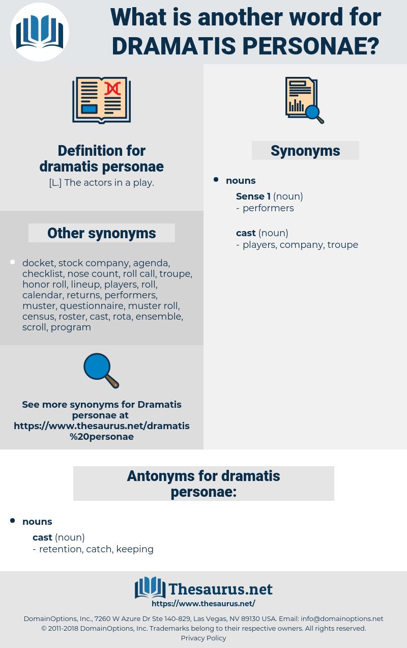 dramatis personae, synonym dramatis personae, another word for dramatis personae, words like dramatis personae, thesaurus dramatis personae