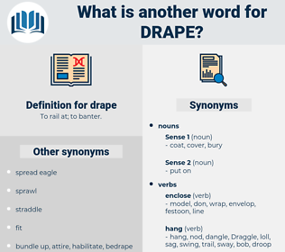 drape, synonym drape, another word for drape, words like drape, thesaurus drape