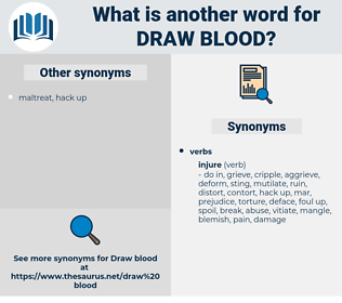 draw blood, synonym draw blood, another word for draw blood, words like draw blood, thesaurus draw blood
