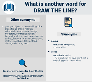 draw the line, synonym draw the line, another word for draw the line, words like draw the line, thesaurus draw the line