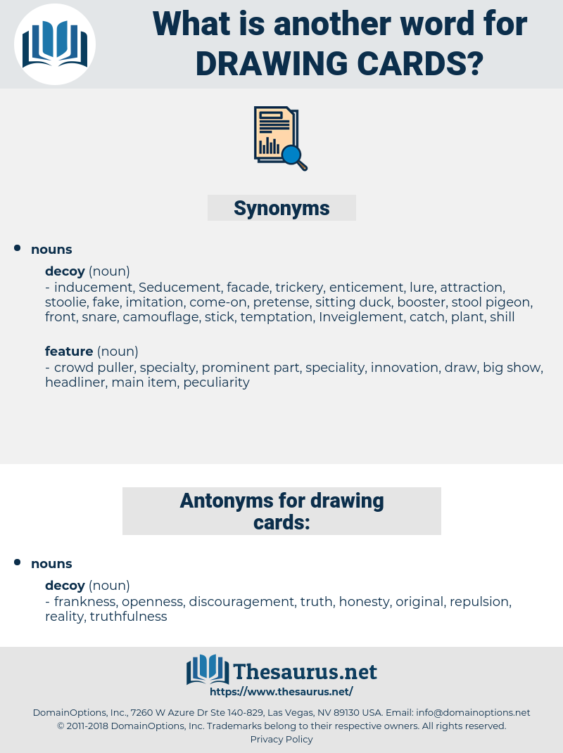 drawing cards, synonym drawing cards, another word for drawing cards, words like drawing cards, thesaurus drawing cards
