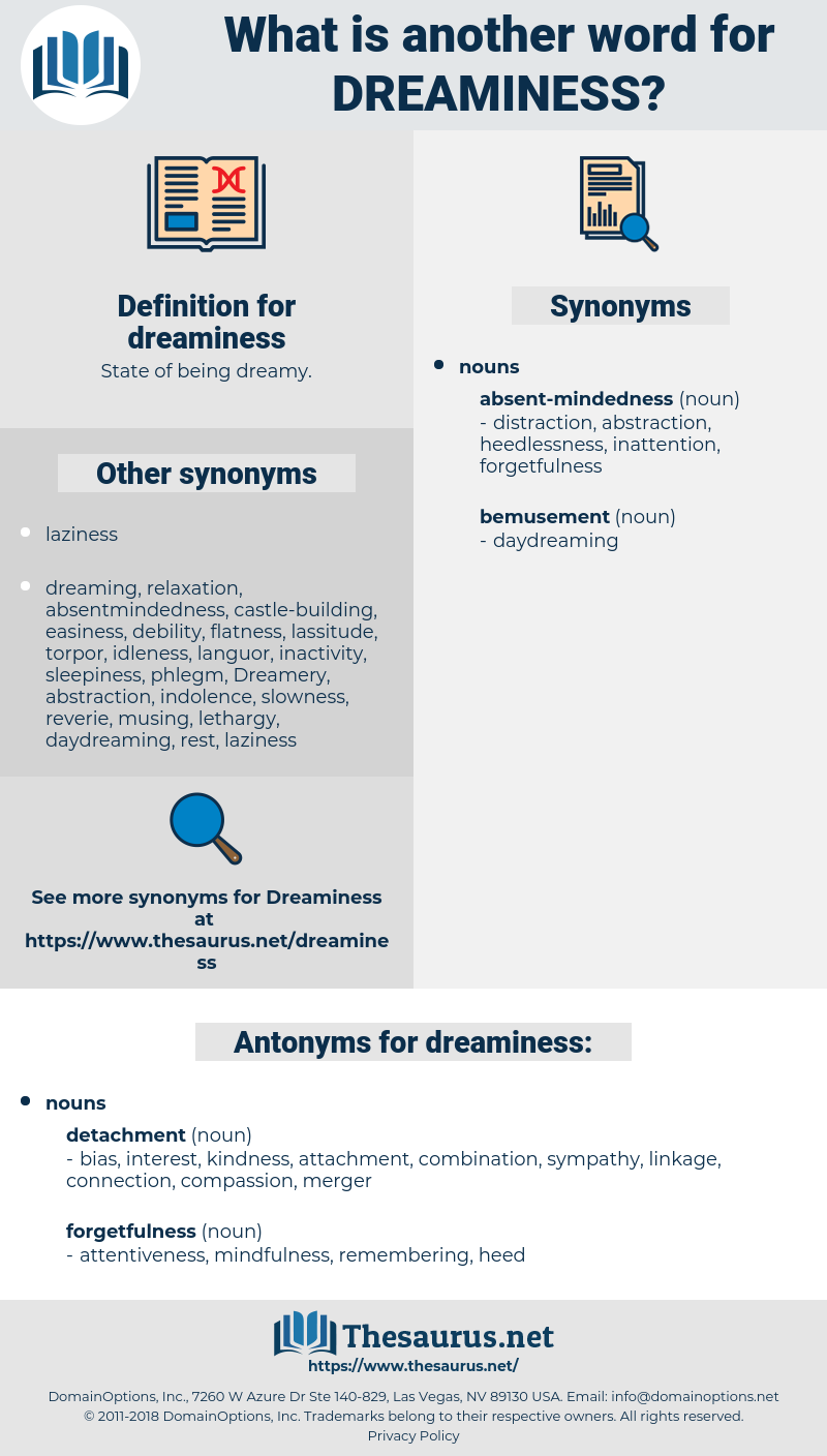 dreaminess, synonym dreaminess, another word for dreaminess, words like dreaminess, thesaurus dreaminess