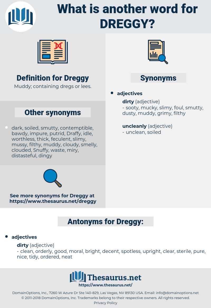 Dreggy, synonym Dreggy, another word for Dreggy, words like Dreggy, thesaurus Dreggy