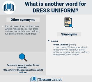 dress uniform, synonym dress uniform, another word for dress uniform, words like dress uniform, thesaurus dress uniform