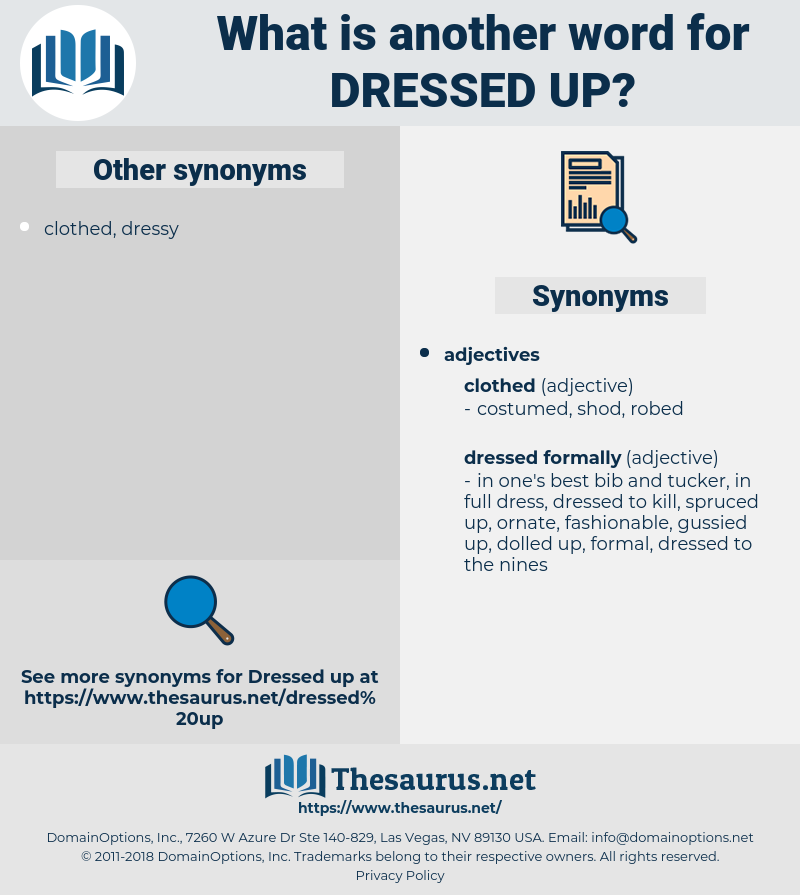 dressed-up, synonym dressed-up, another word for dressed-up, words like dressed-up, thesaurus dressed-up